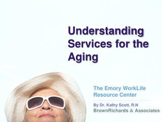 By Dr. Kathy Scott,  R.N BrownRichards  &  Associates