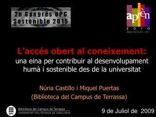 Núria Castillo i Miquel Puertas  (Biblioteca del Campus de Terrassa)
