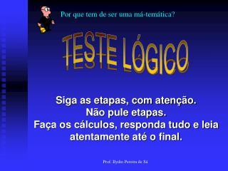 TESTE LÓGICO