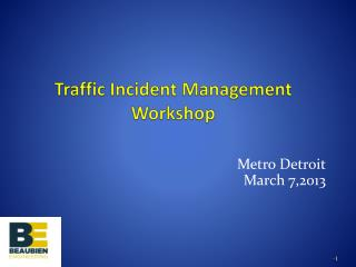 Traffic Incident Management Workshop