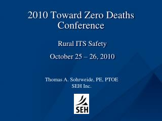 2010 Toward Zero Deaths Conference