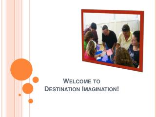 Welcome  to Destination Imagination !