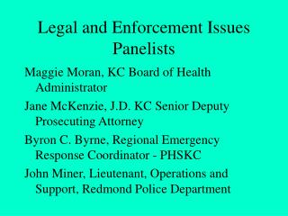 Legal and Enforcement Issues Panelists