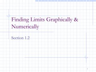 Finding Limits Graphically & Numerically