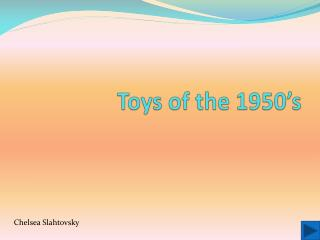 Toys of the 1950�s