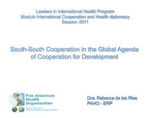 Dra . Rebecca de los  Rios PAHO - ERP