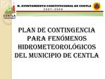 PLAN DE CONTINGENCIA  PARA FEN MENOS HIDROMETEOROL GICOS DEL Municipio de centla