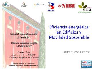 Eficiencia energética en Edificios  y  Movilidad Sostenible