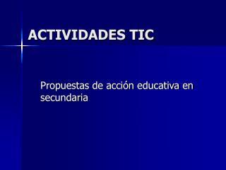 ACTIVIDADES TIC