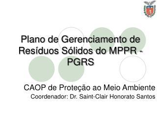 Plano de Gerenciamento de Resíduos Sólidos do MPPR - PGRS