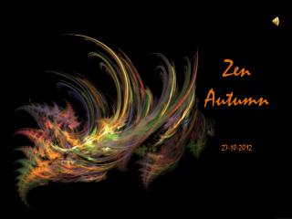 Zen Autumn 27-10-2012