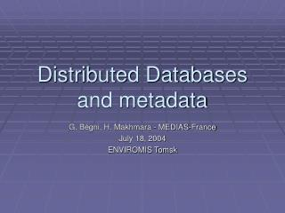 Distributed Databases and metadata