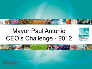 Mayor Paul Antonio  CEO�s Challenge - 2012