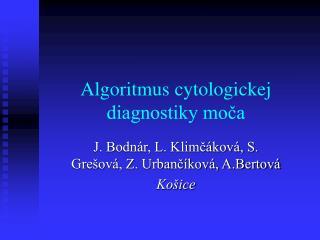 Algoritmus cytologickej diagnostiky moča