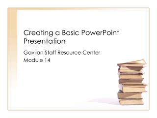 Creating a Basic PowerPoint Presentation
