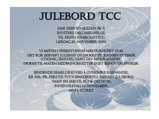 JULEBORD TCC
