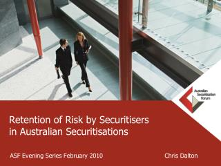 retention of risk by securitisers