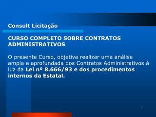 Consult Licitação CURSO COMPLETO SOBRE CONTRATOS ADMINISTRATIVOS