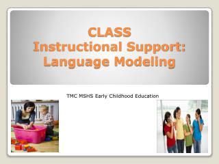 CLASS Instructional Support: Language Modeling