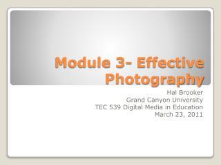 Module 3- Effective Photography