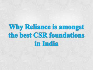 Why Reliance is amongst the best CSR foundations in India