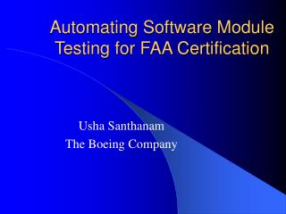 Automating Software Module Testing for FAA Certification