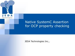 Native SystemC Assertion for OCP property checking