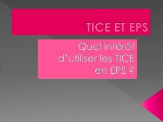 TICE ET EPS