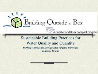 Building Outside the Box