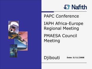 PAPC Conference IAPH Africa-Europe Regional Meeting PMAESA Council Meeting Djibouti