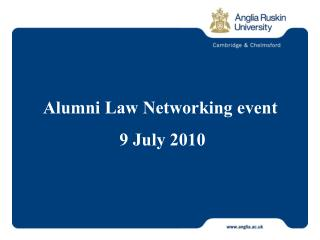 Alumni Law Networking event   9 July 2010
