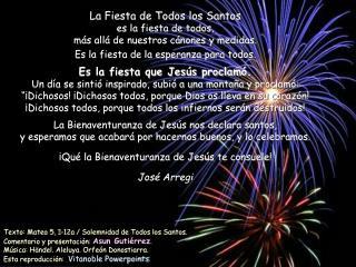 La Fiesta de Todos los Santos  es la fiesta de todos, más allá de nuestros cánones y medidas.