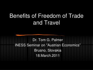 Benefits of Freedom of Trade and Travel