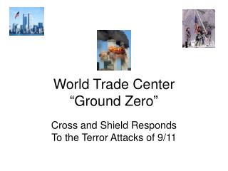 "World Trade Center  ""Ground Zero"""