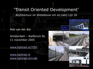 'Transit Oriented Development' Architectuur en Stedebouw om en nabij Lijn 26