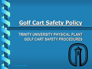 Golf Cart Safety Policy