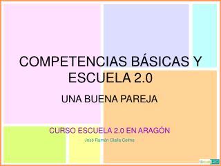 COMPETENCIAS B�SICAS Y ESCUELA 2.0