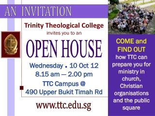 Trinity Theological College invites you to an Wednesday  =  10 Oct 12 8.15 am — 2.00 pm