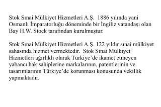 Madrid Sisteminin Türkiye'yi belirleyen yabancı marka sahiplerine sunduğu avantajlar :