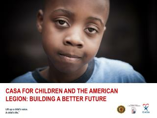 CASA for Children and the american legion: Building a better future