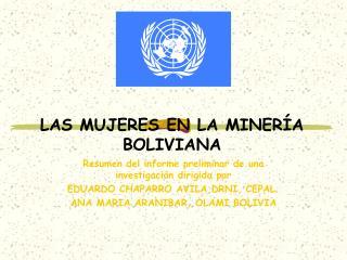 LAS MUJERES EN LA MINER A BOLIVIANA