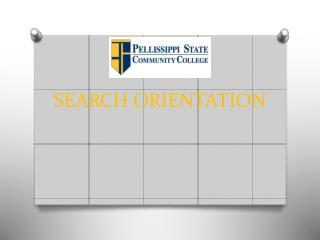 SEARCH ORIENTATION