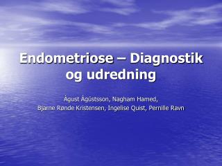 Endometriose   Diagnostik og udredning