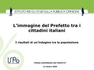 """""""PRIMA CONFERENZA DEI PREFETTI"""" 13 ottobre 2009"""