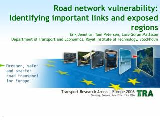 Why study road network vulnerability?