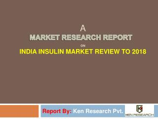 Statistics and Market Analysis of Insulin Market in India