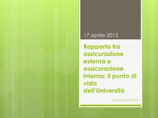 Rapporto tra assicurazione esterna e assicurazione interna: il punto di vista dell'Università