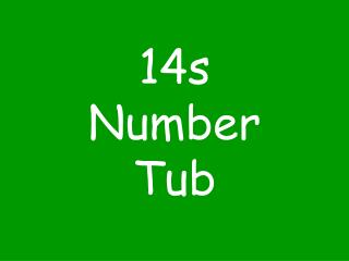 14s Number Tub