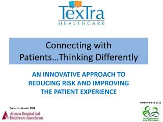 Connecting with Patients…Thinking Differently