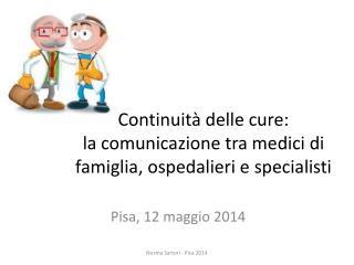 Continuità delle cure:  la comunicazione tra medici di famiglia, ospedalieri e specialisti